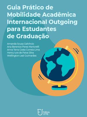 e-book Guia Prático de Mobilidade Acadêmica Internacional Outgoing para Estudantes de Graduação (09-2020))