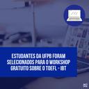 Notícia 197 - selecionados - GCUB e ETS - workshop para TOEFL.png