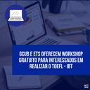 Notícia 192 - GCUB e ETS - workshop para TOEFL.png