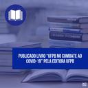 Notícia 214 - livro da UFPB e do enfrentamento do Covid-19.png