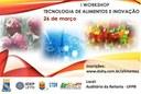 I Workshop de Tecnologia de Alimentos e Inovação