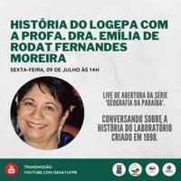 A Profa. Dra. Emília de Rodat Fernandes Moreira fará uma live de abertura da série 'Geografia da Paraíba' no canal do GENAT no YouTube.