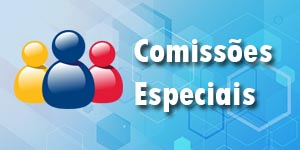 Comissões Especiais